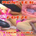 XTREM SQUIRT MONSTERFOTZE - Xtrem-Babe