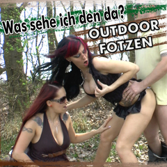 Was sehe ich da? GEILE OUTDOOR-FOTZEN - GINA-BANG