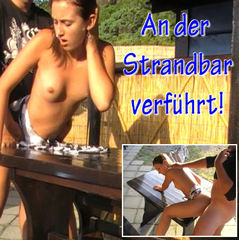 An einer Strandbar hart durchgefickt! - seXXygirl