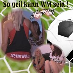 """So geil kann """" WM 2014 """" sein - nightkiss66"""