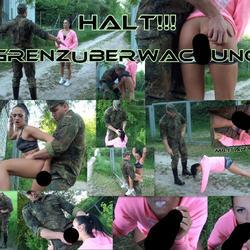 HALT!!! GRENZÜBERWACHUNG! (MILITARY-DRIL - MrBigFatDick