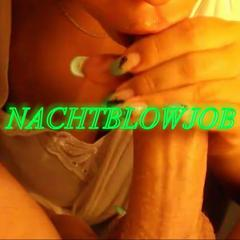 NACHTBLOWJOB - luke_hot17