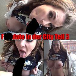 Fickdate in der City - Teil 3 - aische-pervers