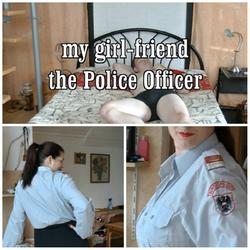 my girl friend - the police officer - HornyCouple69