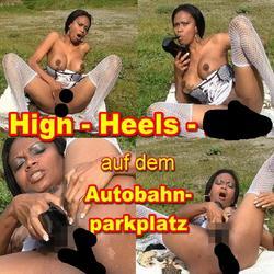 High-Heels-Fick auf dem Autobahnparkplat - schokobebe