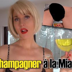Champagner à la Mia! - -MissMia-