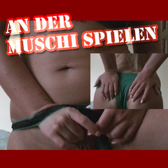 An der Muschi spielen - HotSarah21