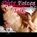 Dirty Fotzen Talk - HoneyDiamond