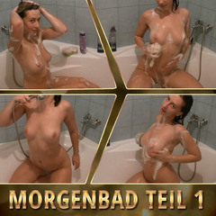 Morgenbad Teil 1 - SexyKarina69