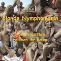 blonde Nymphomanin - 3 Besamungen - FlensUwe