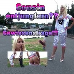 Cousin entjungfern?? Gewissensfrage!! - Nina-Nina