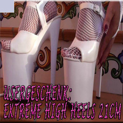Usergeschenk: EXTREME HIGH-HEELS 21cm - Bitch-Sheila